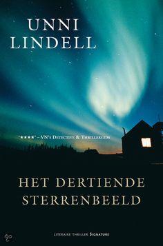 Het Dertiende sterrenbeeld van Unni Lindell is een boek met een intrigerende moordzaak en menselijke personages