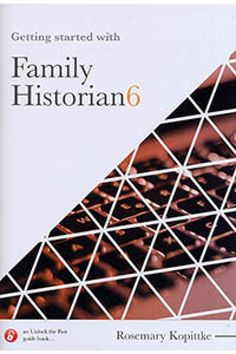 Getting Started With Family Historian 6 Guide Book, Historian, Get Started, Genealogy, The Past, Playing Cards, Software, Ebooks, Ideas