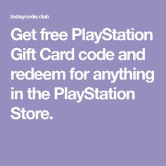 Get free PlayStation Gift Card code and redeem for anything in the PlayStation Store. Google Play Codes, Free Gift Card Generator, Gift Card Giveaway, Free Gift Cards, Playstation, Ps4, Coding, Store, Gifts