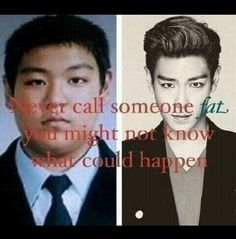 True.. now just waiting for my super hot transformation when I lose weight... v.v *sigh*  we can't all be as hot as Top. lol