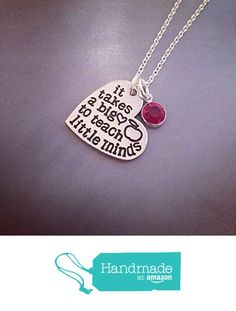 It takes a big heart to teach little minds Teacher Necklace Teacher Gift - Ready to Ship - Hand Stamped Jewelry Personalized Necklace from Kristine's Keepsakes http://www.amazon.com/dp/B01CA46L2E/ref=hnd_sw_r_pi_dp_SJd9wb0M552W0 #handmadeatamazon