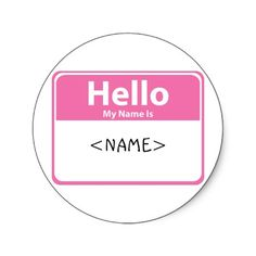 Hello My Name Is, Round Stickers, Names, Google, Image, Round Labels