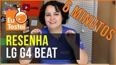6 minutinhos: LG G4 Beat - Vídeo Análise EuTestei