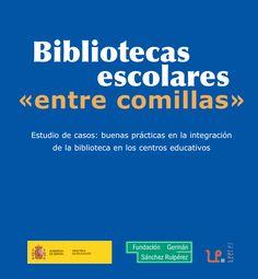 """Bibliotecas escolares """"entre comillas"""""""