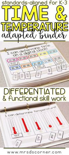 TIME AND TEMPERATURE * Functional and differentiated skill work that covers time and temperature mathematics standards-aligned topics for grades K-3, this time and temperature adapted work binder is the perfect addition to any elementary special education classroom. Includes Sequencing events, Reading a clock (digital and analog), Comparing objects by relative time, Describing activities based on time, Reading Thermometers (F and C), Hot VS. cold. Adapted Work Binders only at Mrs. D's…