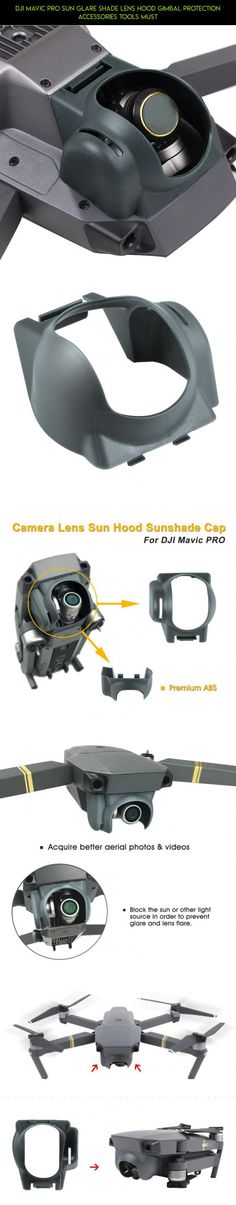 DJI Mavic Pro Sun Glare Shade Lens Hood Gimbal Protection Accessories Tools Must #drone #hood #pro #shopping #camera #technology #parts #plans #mavic #racing #fpv #gadgets #tech #kit #products #sun