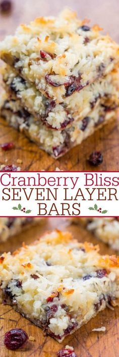 Cranberry Bliss Seven Layer Bars 5 mins to prepare, makes 9-12