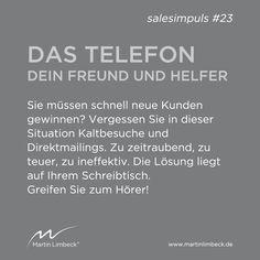 #salesimpuls #23 - Nutzen Sie das Telefon für die Kaltakquise, insbesondere wenn Sie schnell neue Kunden gewinnen müssen! www.martinlimbeck.de