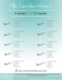 Killer Countdown Workout: A quick routine that incorporates exercise moves you already know how to do in a high intensity format that allows you to get your heart pumping!