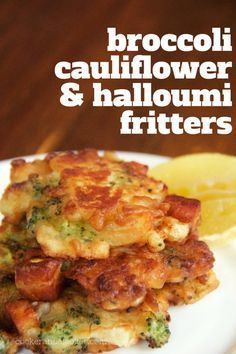 broccoli cauliflower and halloumi fritters - all the goodness of broccoli and cheese in a delicious fritter.