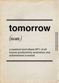 I'll do that tomorrow