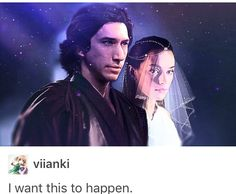 WANT??? I NEEEEEEED THIS TO HAPPEN MY POOR REYLO SOUL