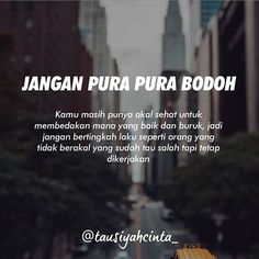 Ideas Quotes Indonesia Teman Palsu For 2019 Reminder Quotes, Self Reminder, Words Quotes, Islamic Inspirational Quotes, Islamic Quotes, Motivational Quotes, Muslim Quotes, Religious Quotes, Best Quotes