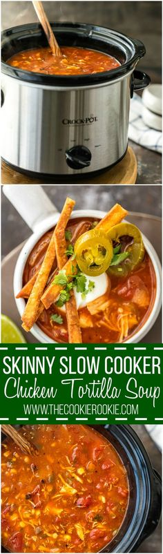 Skinny Slow Cooker Chicken Tortilla Soup is my absolute FAVORITE SOUP recipe for Winter! Spicy, easy, and delicious. Throw all the ingredients in a crockpot and you're done! Easy fried tortillas make the perfect topper!:
