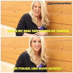 Jenna marbles she is just to awesome