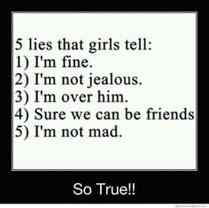 10 Things Girls Always Lie About