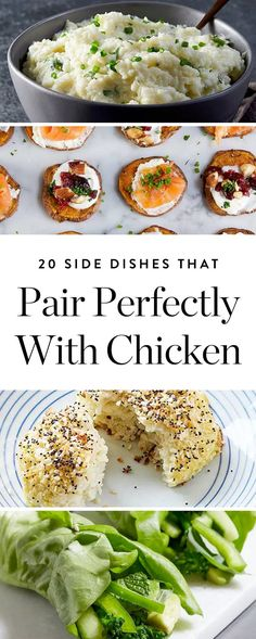 Here are 20 delicious new side dish ideas to make with chicken this week.