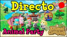 Animal Crossing Partyyyy! DIRECTO