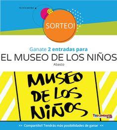 #SORTEO - 5 pares de entradas (5 ganadores, 2 entradas para cada ganador) Para el MUSEO DE LOS NIÑOS (Abasto).  Para participar visitanos en https://www.facebook.com/TODOINFANTIL/photos/a.240813239271254.68145.117631544922758/1820548117964417/?type=3&theater