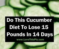 Do This Cucumber Diet To Lose 15 Pounds In 14 Days