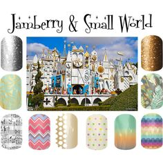 """""""Jamberry & Small World"""" by angiodancer on Polyvore"""
