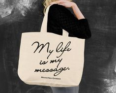 My Life is My Message Tote Bag