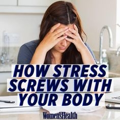 The side effects of stress might be scarier than whatever you're worried about.