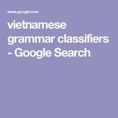 vietnamese grammar classifiers - Google Search