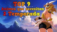 ANIMES que necesitan pero YA segunda TEMPORADA - TOP 9