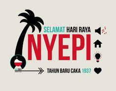 Happy new Balinese new year ! March 21, 2015Selamat Hari Raya Nyepi - Tahun Baru Caka 1937!