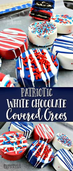These Patriotic White Chocolate Covered Oreos are made with Red, white, and blue candy melts. The sprinkles give these chocolate dipped Oreos a patriotic touch. Serve them for Memorial Day or the 4th of July! White Chocolate Covered Oreos, Chocolate Marshmallow Cookies, Blue Chocolate, Chocolate Covered Strawberries, Chocolate Chunk Cookies, Patriotic Desserts, 4th Of July Desserts, Patriotic Crafts, Holiday Desserts