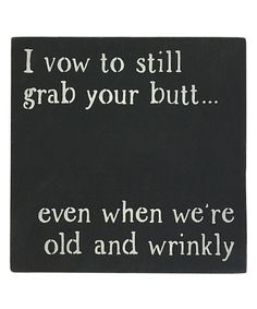 Take a look at this 'Even When We're Old and Wrinkly' Wall Décor today!