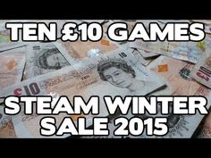 Ten games that you can buy for £10 or less in the Steam winter sale 2015...