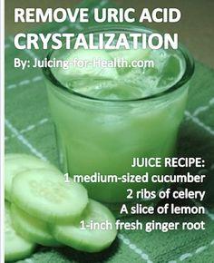 Juice Remove uric acid crystalization