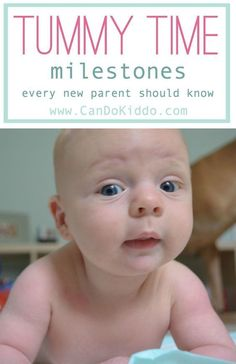 a pediatric OT sheds light on all the baby milestones your little one is working on in Tummy Time - plus tons of links to Tummy Time play ideas, tips for babies who don't like Tummy Time and more.  Great info for new parents! CanDoKiddo.com