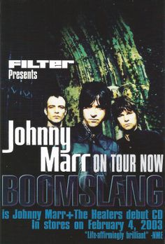Johnny Marr & The Healers. 2003
