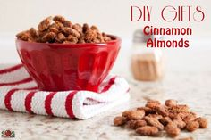 DIY Edible Gifts: Cinnamon Almonds
