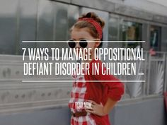 Get Support 7 Ways to Manage Oppositional Defiant Disorder in Children Classroom Behavior Management, Behavior Plans, Behaviour Management, Behavior Charts, Oppositional Defiant Disorder Strategies, Oppositional Defiance, Odd Disorder, Disorders, Defiance Disorder