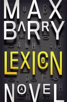 Lexicon by Maxx Barry
