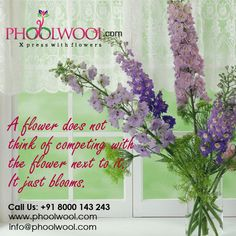 A flower does not think of competing with the flower next to it. It just blooms.