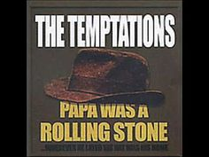 The Temptations - Papa Was A Rolling Stone - 1971 - 'full-fat' version (extended instrumental intro 3.53 in length)  #Motown #music #videos