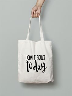 FREE SHIPPING Funny Tote Bag - Canvas Tote Bag Can't Adult today