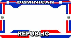 DOMINICAN LICENSE PLATE FRAME