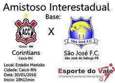 São José Futebol Clube: AMISTOSO INTERESTADUAL: Corintians de Caicó e São ...