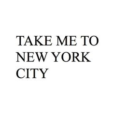 NYC is the place to be New York Life, Nyc Life, City Life, Words Quotes, Wise Words, Sayings, Qoutes, I Love Nyc, Love You