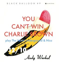 You Can't Win, Charlie Brown - Run Run Run (Velvet Underground Cover) Power Pop, Black Balloons, Psychedelic Rock, Gothic Rock, Indie Pop, Progressive Rock, Post Punk, Pop Rocks, Hard Rock