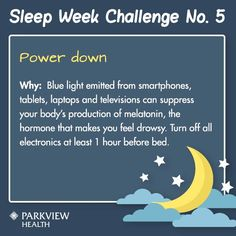 Sleep Week Challenge No. 5 - Eliminate blue light in your bedroom for better #sleep | via @ParkviewHealth #sleepweek