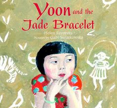 Read Books Yoon and the Jade Bracelet (PDF, ePub, Mobi) by Helen Recorvits Read Full Online Elementary School Counseling, School Counselor, Elementary Schools, I Love Books, My Books, Read Books, Realistic Fiction, Jade Bracelet, Mentor Texts