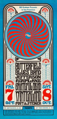 Butterfield Blues Band/Jefferson Airplane/Grateful Dead, October 7 & 8, 1966 - Winterland (San Francisco, CA) Artwork by Wes Wilson