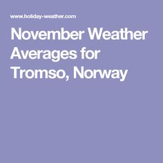 November Weather Averages for Tromso, Norway